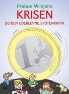 Krisen og den udeblevne systemkritik af Preben Wilhjelm | Arnold Busck