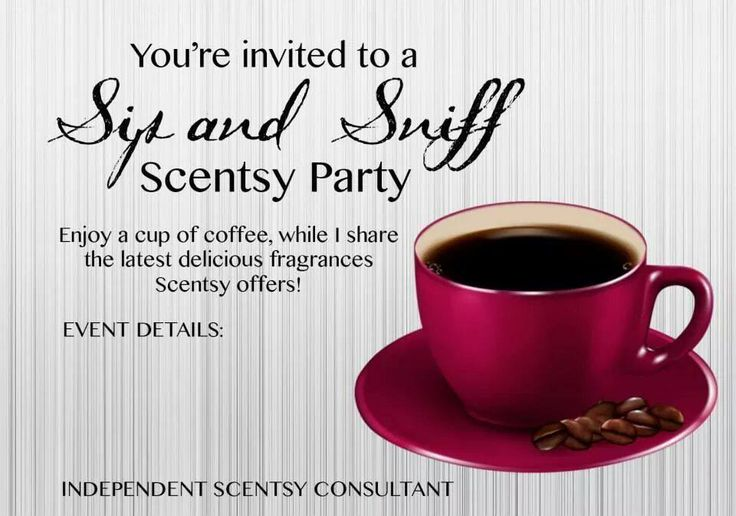 Sip and Sniff Scentsy Coffee Party Message me today to book yours! https://tracytodaro.scentsy.us or follow me on Facebook at: Tracy Todaro Independent Scentsy Consultant