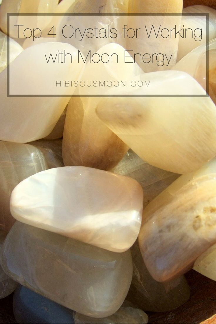 Top 4 Crystals for Working with Moon Energy.  Whether it be for the full moon, new moon or any phase of the moon. Click HERE >>> http://hibiscusmooncrystalacademy.com/top-4-crystals-to-work-with-moon-energy/