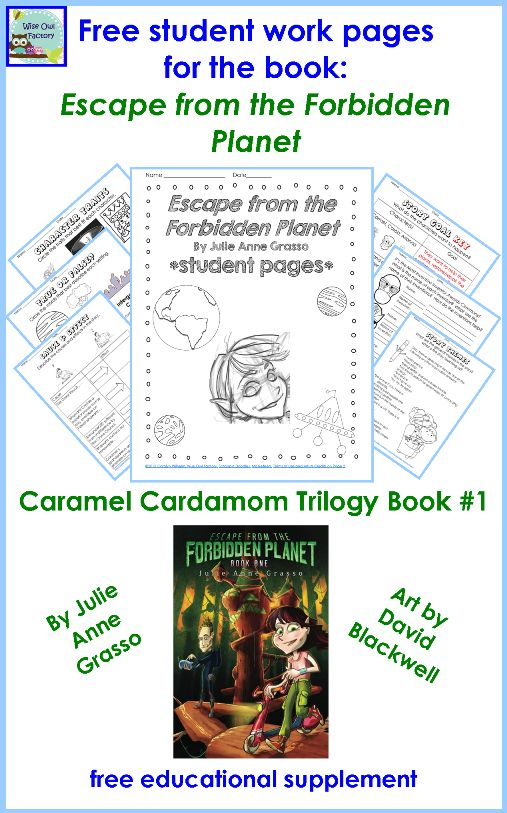 free supplement for ESCAPE FROM THE FORBIDDEN PLANET by Julie Grasso, free student work page, photo of pages in printable