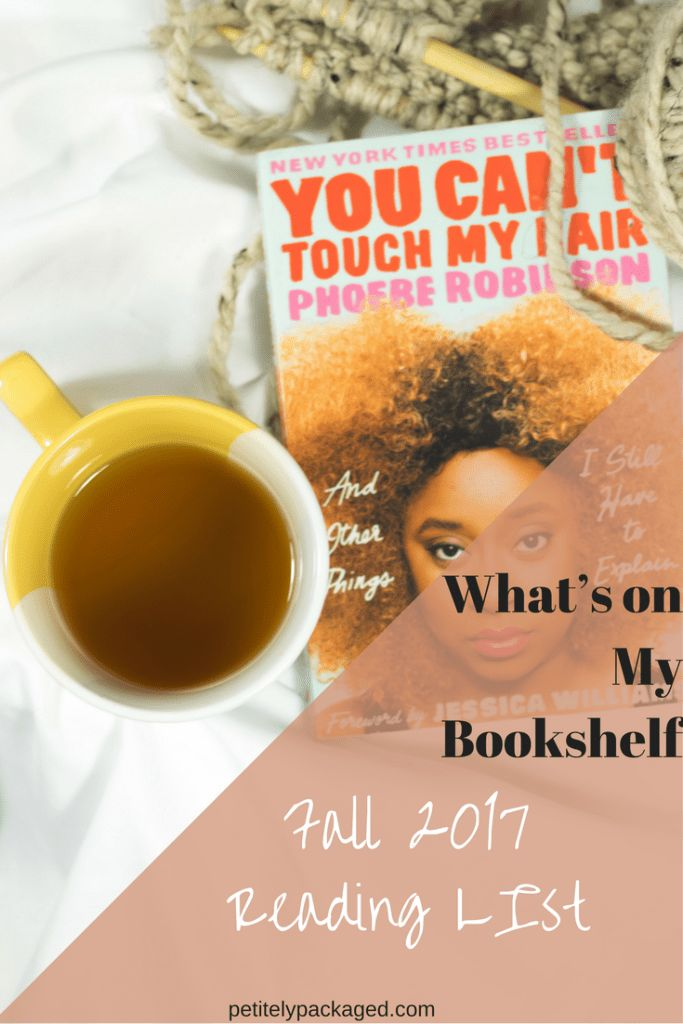 A new season means a new reading list. Everything on my bookshelf for autumn 2017. With picks like Gabrielle Union's autobiography, Kevin Kwan's Crazy Rich Asians, and comedian Phoebe Robinson's collection of essay you're sure to laugh. #books