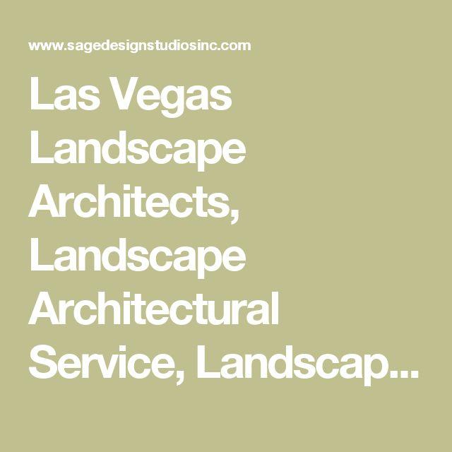 Las Vegas Landscape Architects, Landscape Architectural Service, Landscape Architect, Landscape Designer | Jonathan Spears | Sage Design Studios, Inc. | Las Vegas, NV | Commerical, Residential, Casino Landscape Architecture Services & Designs