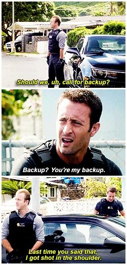 """Could've been worse."" hawaii five 0  mcdanno  scott caan  alex o'loughlin  h50: 4x16  referring to the pilot"