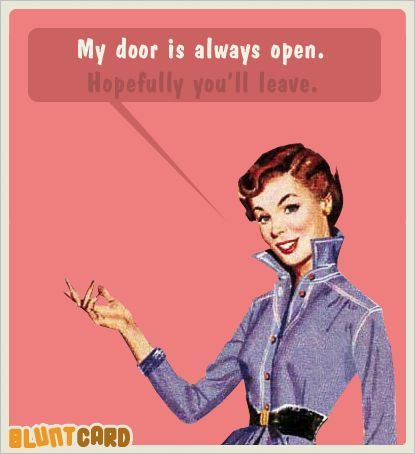 LMAO, no kidding: Doors, Funny Things, Quotes, Bluntcards, Blunt Cards, Funnies, Humor, Ecards