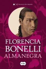 megustaleer - Almanegra (Trilogía del perdón 2) - Florencia Bonelli