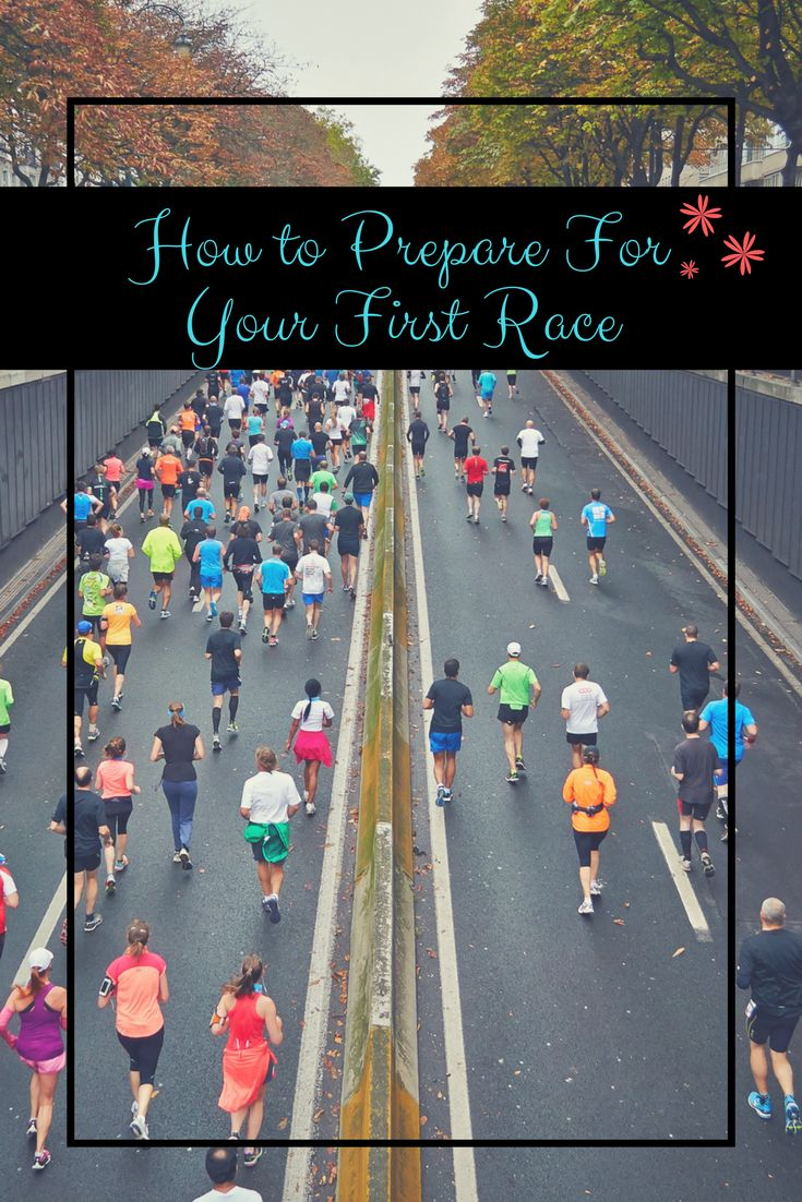 how to prepare for your first race