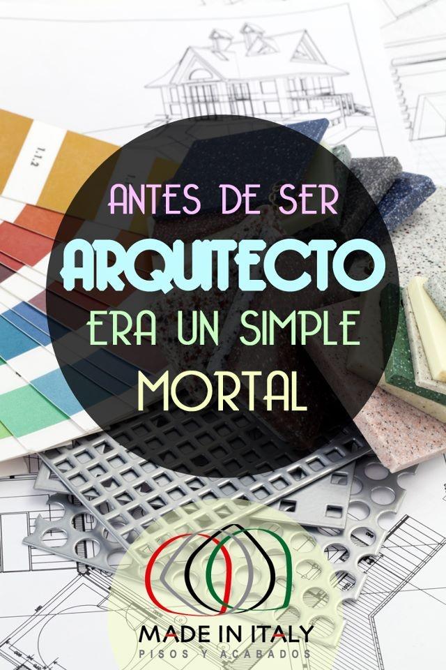 Antes de ser un Arquitecto, era un simple mortal.