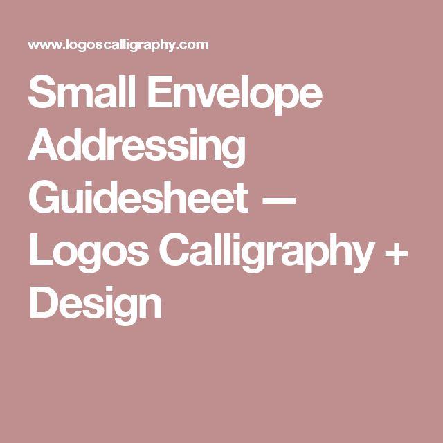 Small Envelope Addressing Guidesheet — Logos Calligraphy + Design