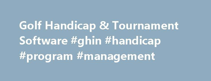 Golf Handicap & Tournament Software #ghin #handicap #program #management http://corpus-christi.remmont.com/golf-handicap-tournament-software-ghin-handicap-program-management/  # Extending the game beyond the golf course. GolfNet provides interactive golf software for the individual golfer, golf associations (state, regional and provincial) and golf clubs. Switch to GolfNet for your handicap service. USGA compliant computation. Online, At Club, Kiosk and Mobile scoring. Peace of mind…