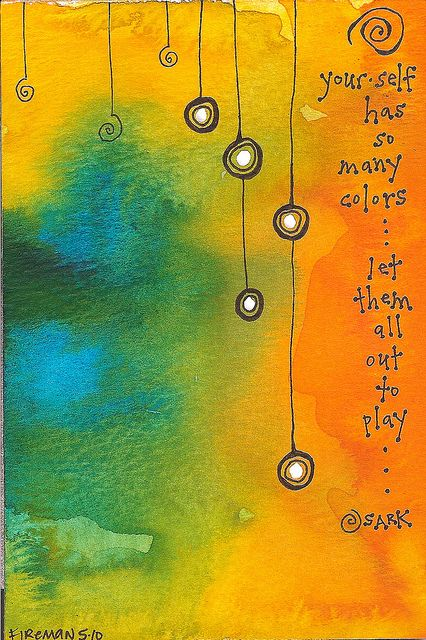 art journal page by Belknits of a Sark quote. Your self has so many colors..