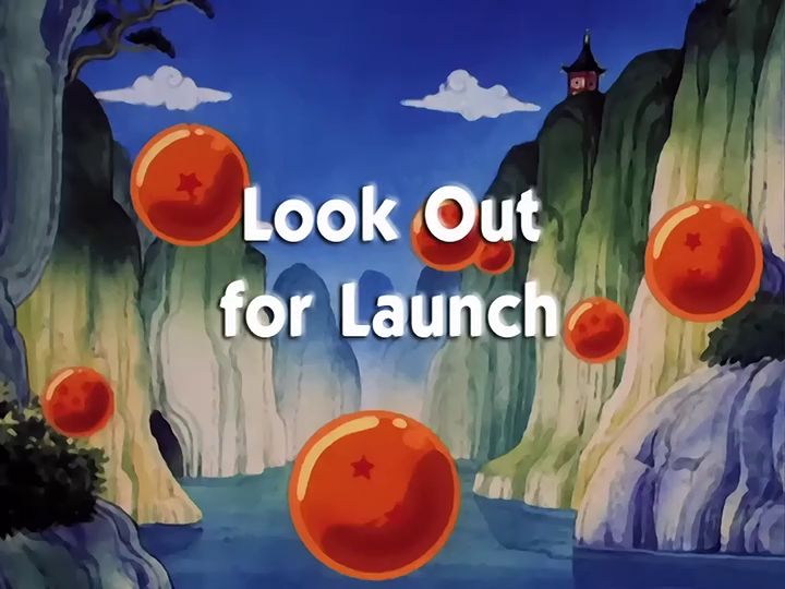 Dragon Ball - Sezon 1 , Episodul 15 - Look Out for Launch | Dragon Ball , Z , GT si SUPER- Toate seriile si episoadele online subtitrate in romana gratis HD
