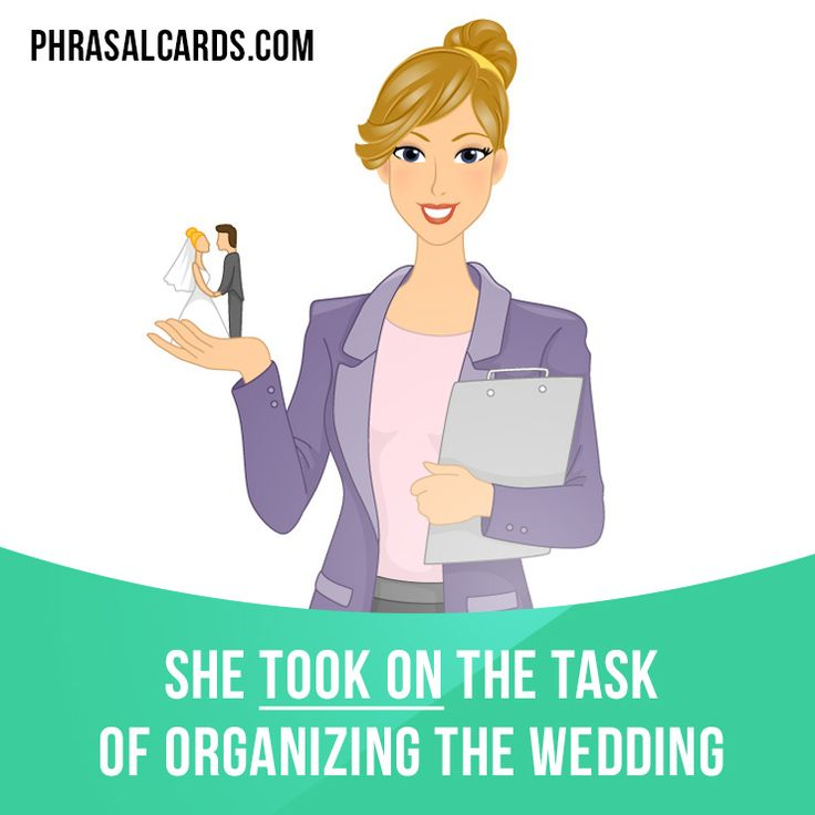 """Take on"" means ""to accept some work or responsibility"".  Example: She took on the task of organizing the wedding."