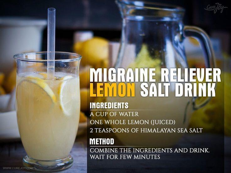 Himalayan Salt and Lemon Juice Migraine Remedy - 10 Homemade Migraine Remedies, Tips and Infographics #migraineremedies #HeadacheRemedies