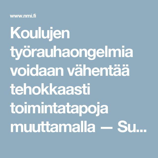 Koulujen työrauhaongelmia voidaan vähentää tehokkaasti toimintatapoja muuttamalla — Suomi