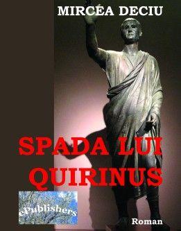 Spada lui Quirinus. Roman