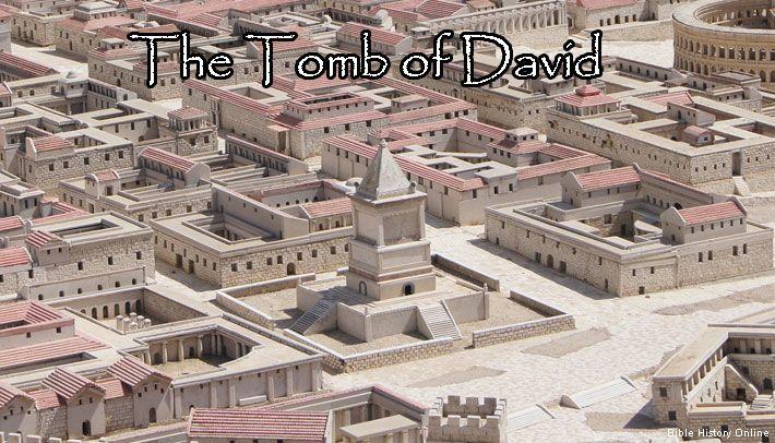 The Tomb of David - First Century Jerusalem - Bible History Online