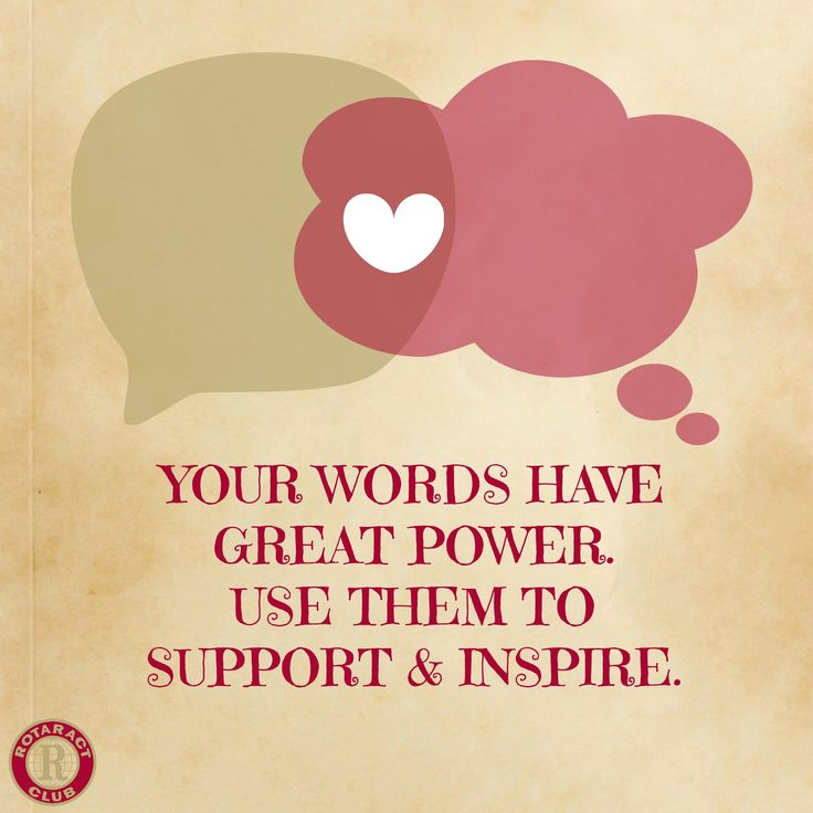 You never know who you will move or inspire with your words. Be kind to everyone and help those who are struggling.