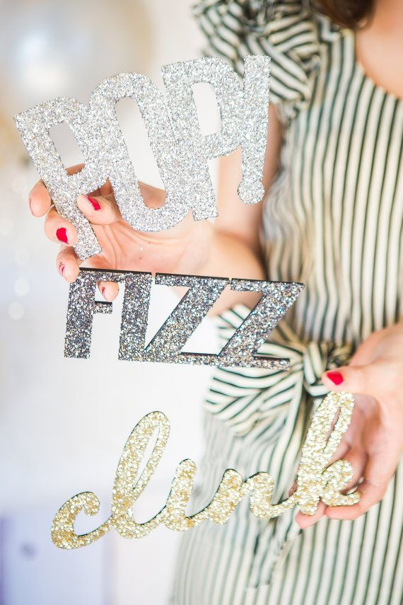"""Glitter """"Pop Fizz Clink"""" New Year's Eve Photo Booth Prop Decor Party or Weddings…"""