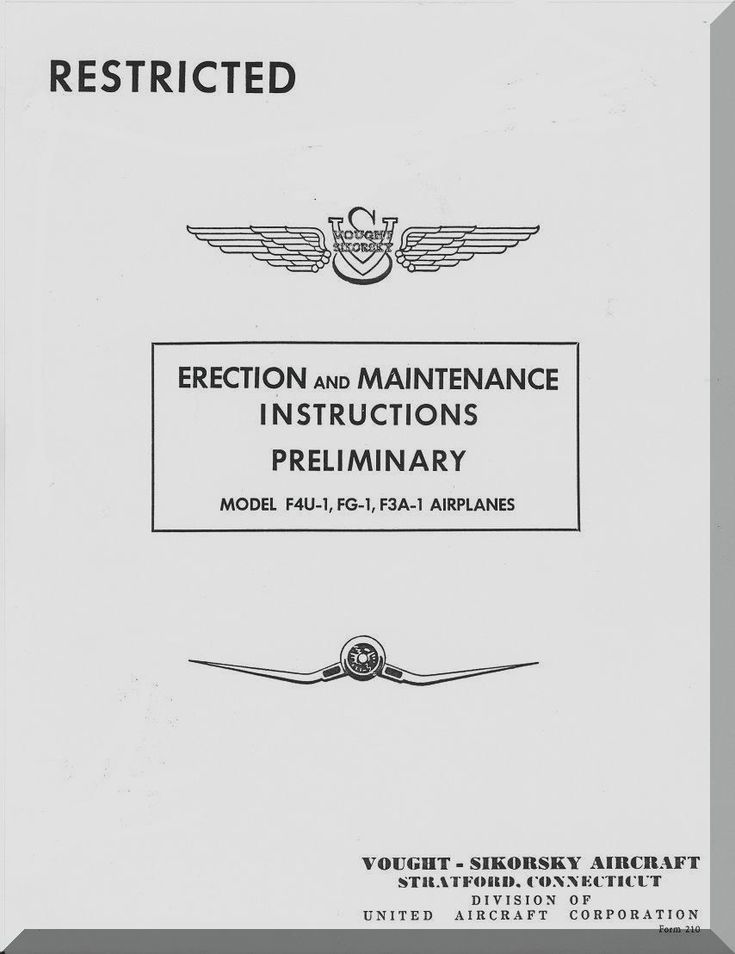 Vought F4U-1, FG-1 F3A Erection and Maintenance Instructions , Preliminary Report 5562, 09-07- 1942 - - Aircraft Reports - Aircraft Manuals - Aircraft Helicopter Engines Propellers Blueprints Publications