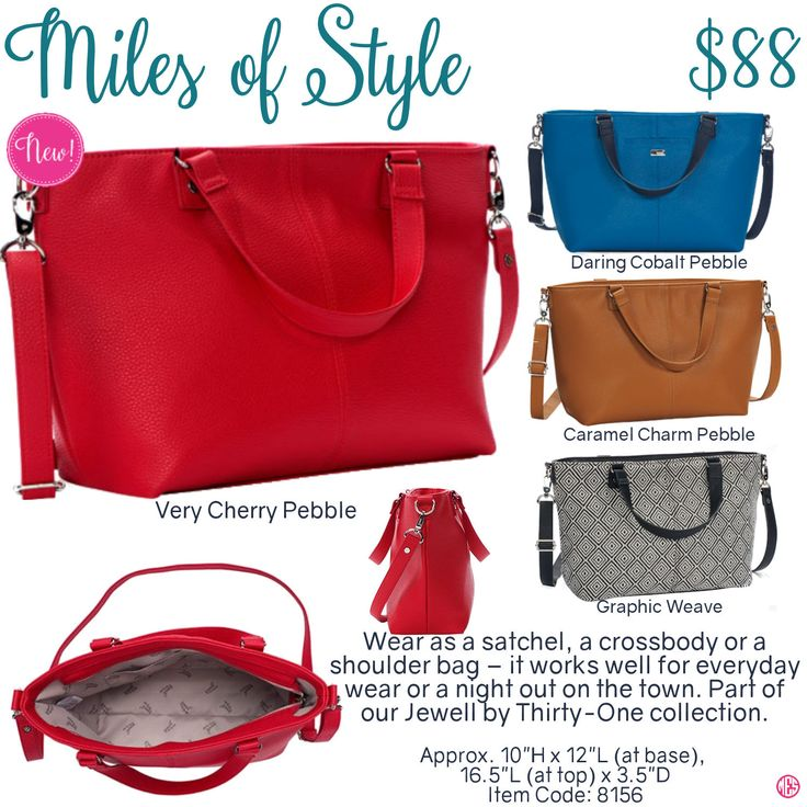 Miles of Style by Thirty-One. Fall/Winter 2016. Click to order. Join my VIP Facebook Page at https://www.facebook.com/groups/1603655576518592/