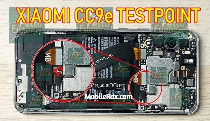 Xiaomi Mi CC9e Test Point How To Boot Mi CC9e Into EDL 9008