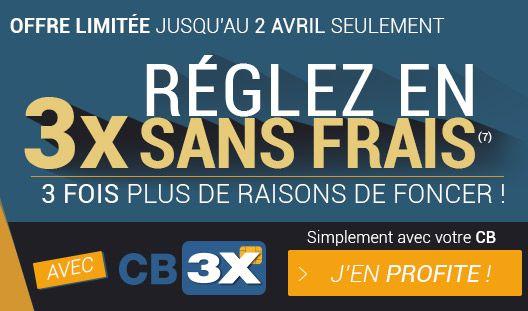RÉGLEZ AVEC VOTRE CB EN 3X SANS FRAIS ! Offre de paiement par CB en 3x sans frais valable jusqu'au 02/04/2017, selon éligibilité, à partir de 100€ d'achat et jusqu'à 2500€. En fonction de votre achat, ce mode de paiement peut ne pas vous être proposé. Pour en savoir plus, cliquez ici Ne passez pas à côté, l'offre est limitée et n'est valable que jusqu'au 2 avril !