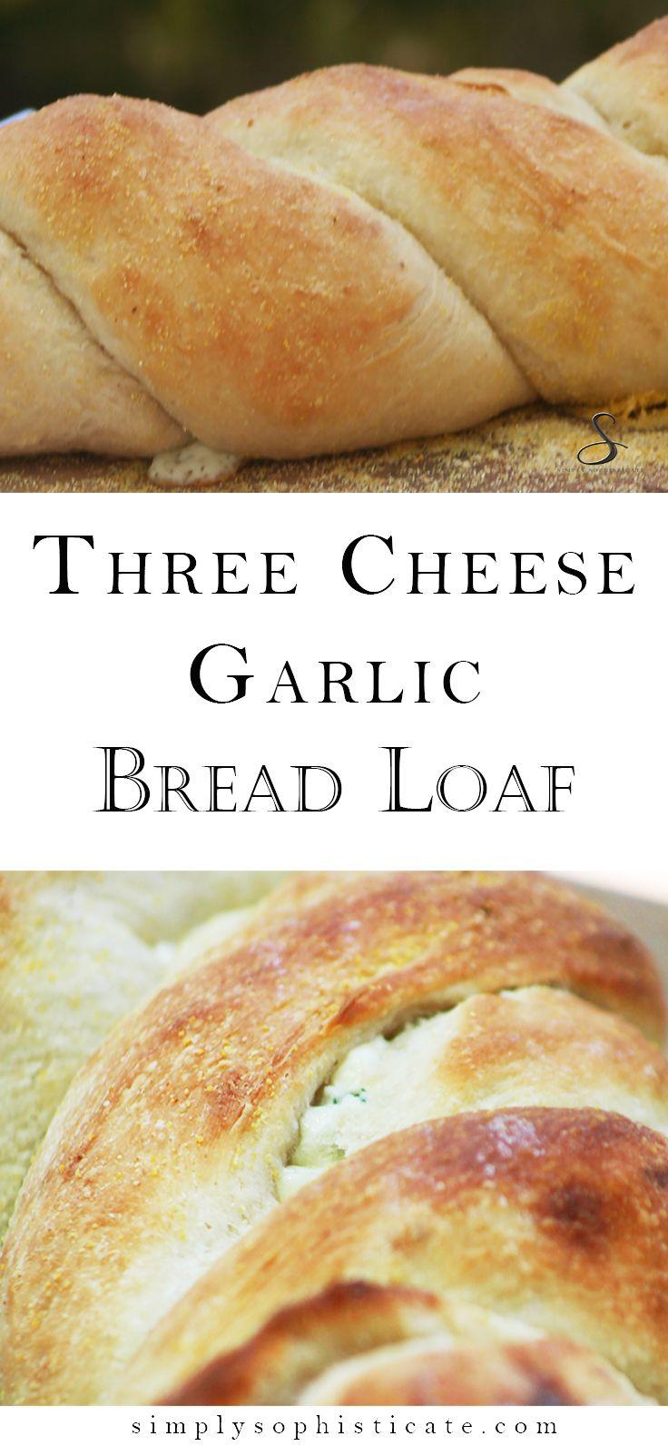 Three Cheese Garlic Bread Loaf