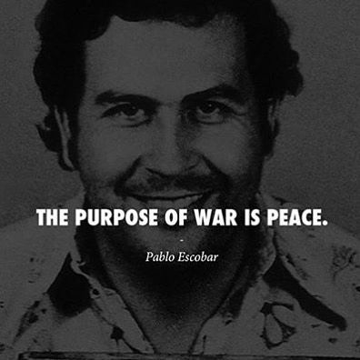 pablo escobar sayings - photo #4