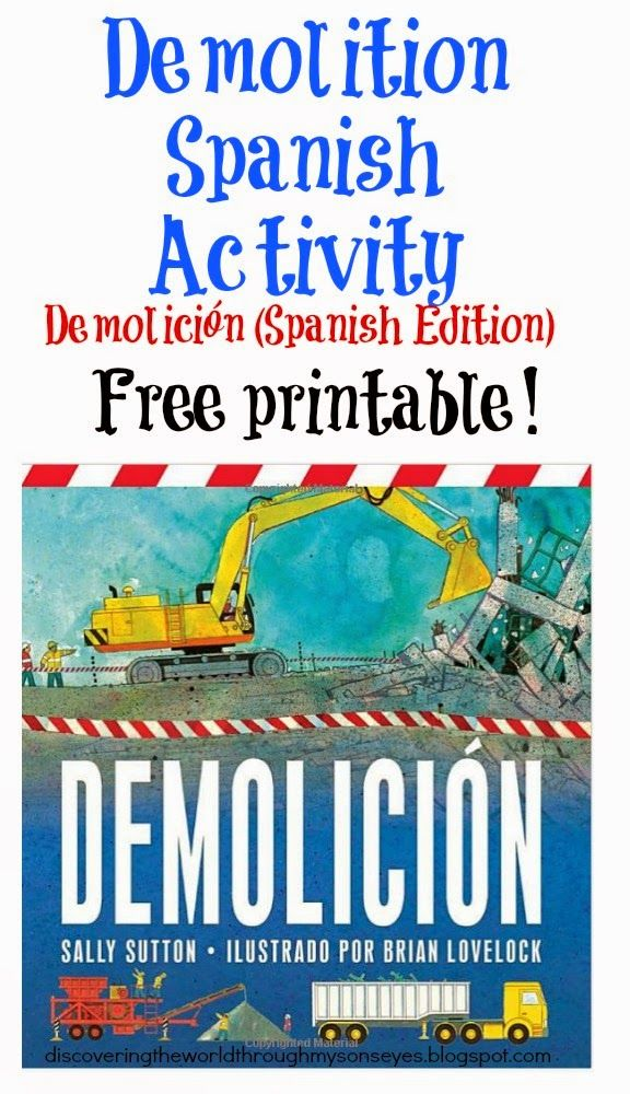 Discovering The World Through My Son's Eyes: Demolition Children's Book with Free Printable Spanish Activity {Demolición}