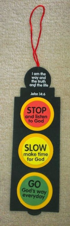 john 14:6 Traffic light craft. awesome. For journeys Messy or just prayer activity.