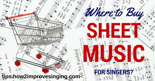 Click here to find out where to buy sheet music and other advantages of online sheet music stores: http://tips.how2improvesinging.com/where-to-buy-sheet-music/