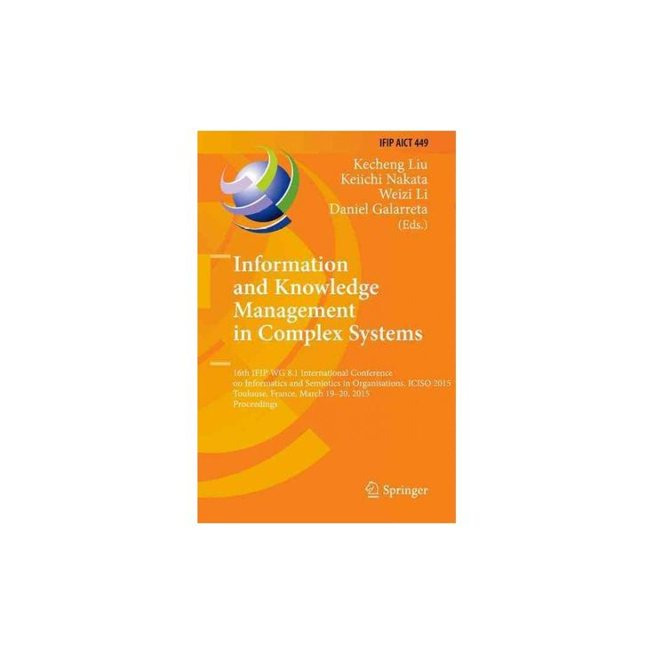 Information and Knowledge Management in Complex Systems (Hardcover)