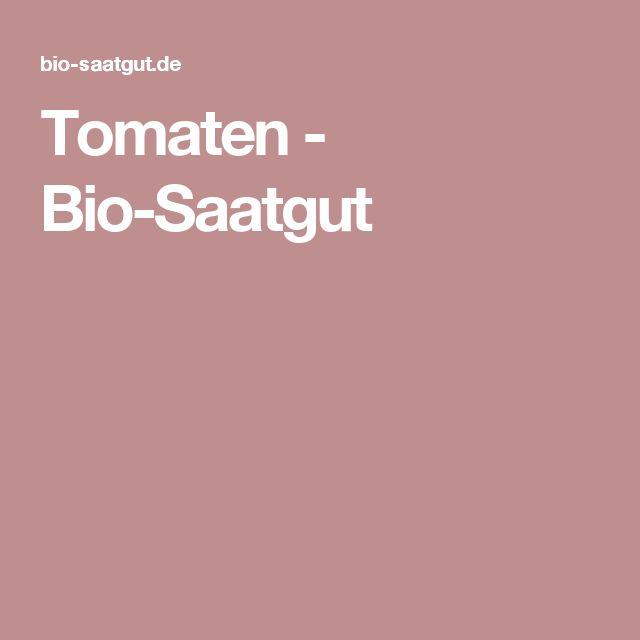 Tomaten - Bio-Saatgut