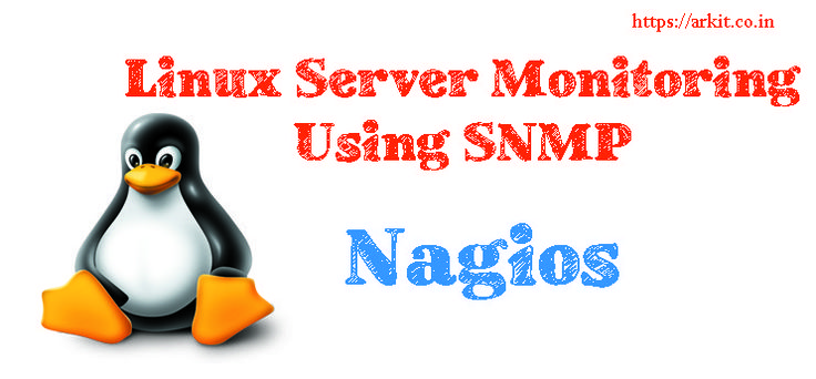 Linux Server Monitoring using SNMP (Simple Network Management Protocol) Nagios