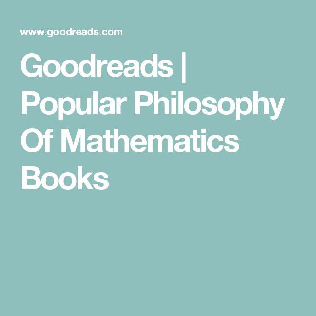 Goodreads | Popular Philosophy Of Mathematics Books