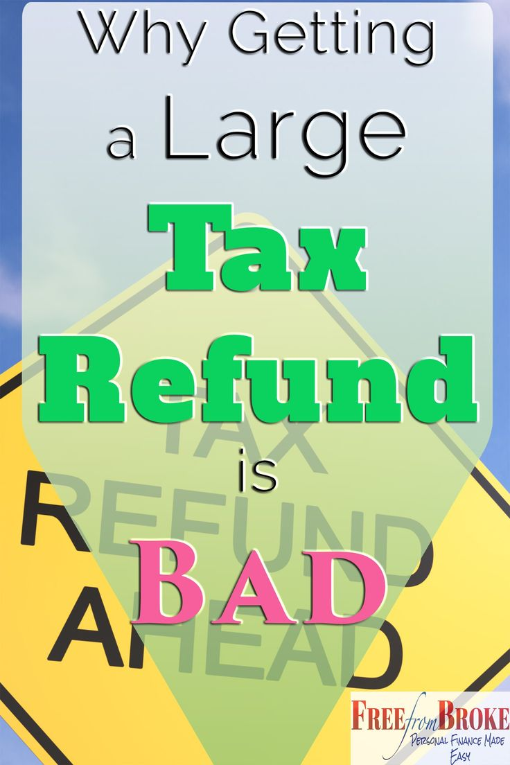 Large income tax refunds are fun to get but you would be better off without them. Read why getting a large income tax refund may not be the best for you.