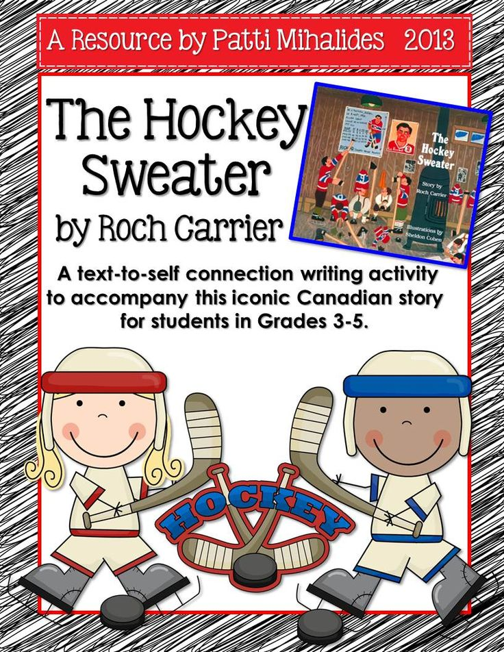 hockey sweater essay Remembrance day photo essay assignment age of exploration project all grades grade 5 grade 6 the hockey sweater sl 8 - the.