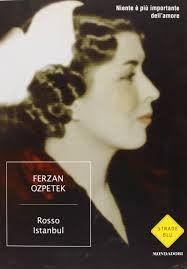 Ferzan Ozpetek, ROSSO ISTAMBUL, grande descrizione della città di #Istanbul, da leggere al ritorno dal viaggio per programmare una nuova visita