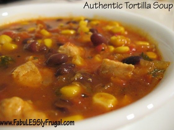 Amazing Home made Authentic Tortilla Soup http://fabulesslyfrugal.com/2012/09/authentic-tortilla-soup-in-less-than-60-minutes.html