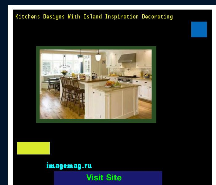Kitchens Designs With Island Inspiration Decorating 184419 - The Best Image Search