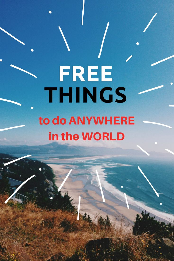 FREE thingsa to do ANYWHERE in the world #travel #tips #traveltips