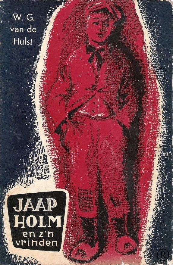Jaap Holm en z'n vrinden, geschreven door W.G. van de Hulst. 27e druk. Uitgegeven in 1979 door Callenbach - Nijkerk