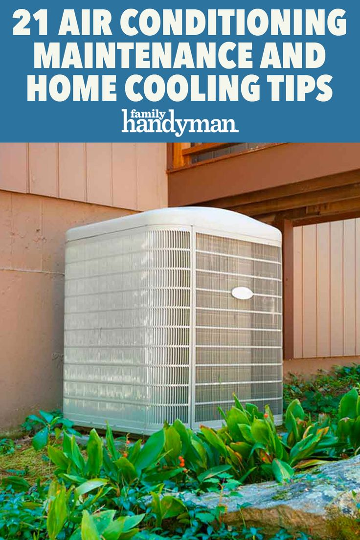 21 Air Conditioner Maintenance and Home Cooling Tips in