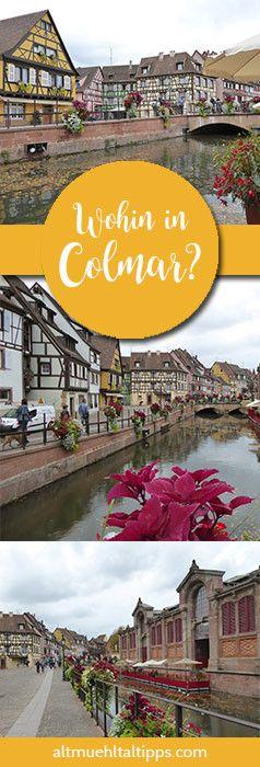 Wohin in Colmar? Sehenswürdigkeiten, Geheimtipps und wie du deinen Tag im Elsass (Frankreich) am besten verbringen kann. Ideal für einen Kurztrip geeignet!