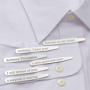 Personalized Dress Shirt Collar Stays :]  I love this website.  Most things are really cheesy, but I've found some really cute keepers.
