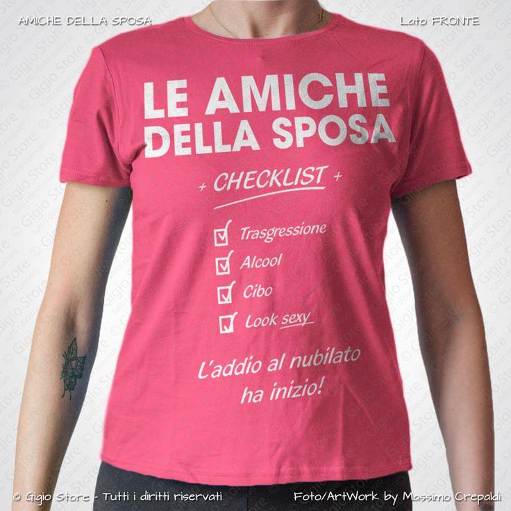 Magliette Addio al Nubilato Amiche della Sposa Sexy Checklist. Crea le tue Magliette Personalizzate con Gigio Store