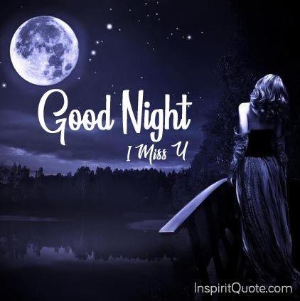 Good Night Miss You Images Good Night Quotes Night Good Night