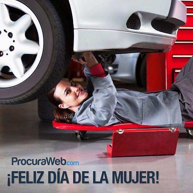 Por ellas hemos aprendido el verdadero significado de la lucha por la igualdad y los derechos. A ti mujer Feliz día! #ProcuraWeb #Vehiculo #DiaDelaMujer #FelizDia #DiaInternacionaldelaMujer #Venezuela #Mujer