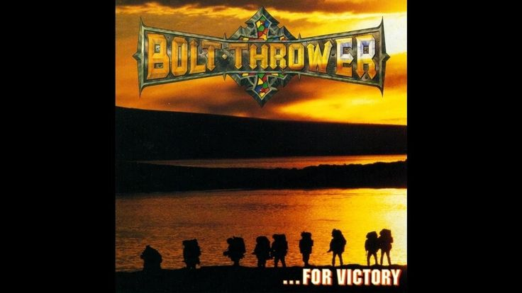 BOLT THROWER - ...for Victory ◾ (album 1994, UK death metal)
