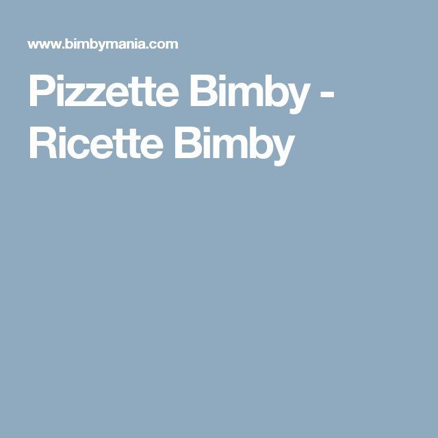 Pizzette Bimby - Ricette Bimby
